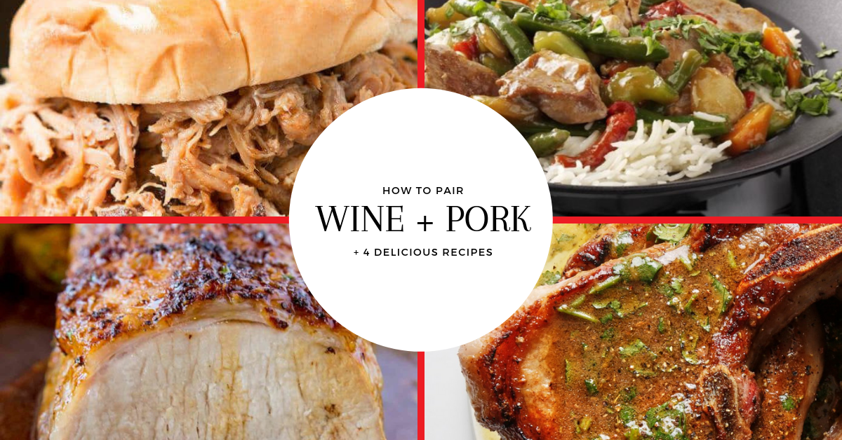 How To Pair Wine With Pork (+4 Delicious Recipes)