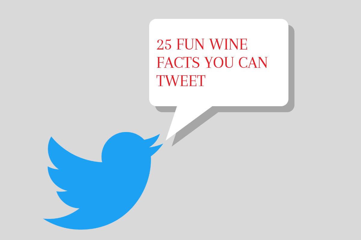 25 fun wine facts you can tweet
