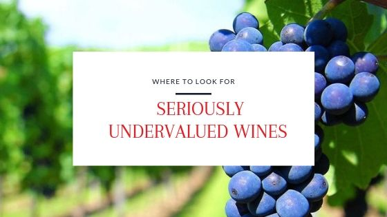 Where to look for seriously undervalued wines